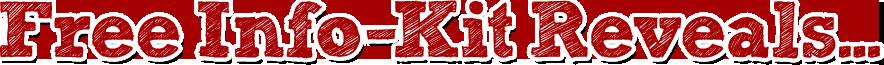 Free Info Kit Reveals